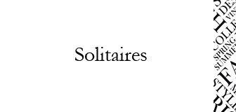 Solitaires